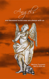 Angels and deceased loved ones are always with us